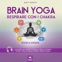 eBook - Brain Yoga - Respirare con i Chakra