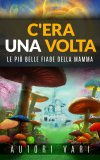 eBook - C'Era una Volta