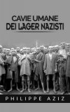 eBook - Cavie Umane dei Lager Nazisti