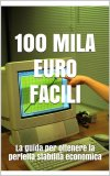 eBook - Cento Mila Euro Facili