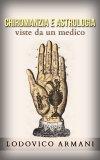 eBook - Chiromanzia e Astrologia Viste da un Medico