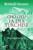 eBook - Cho Oyu - La Dea Turchese