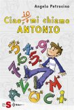 eBook - Ciao, io mi chiamo Antonio - Vol. 1