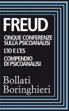 eBook - Cinque Conferenze sulla Psiconalisi - L'Io e l'Es - Compendio di Psicoanalisi - EPUB