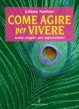 eBook - Come Agire per Vivere - EPUB