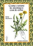 eBook - Come Curare lo Stomaco con le Erbe - EPUB