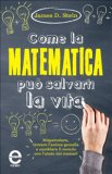 eBook - Come la Matematica può Salvarti la Vita