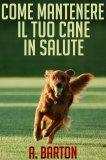 eBook - Come mantenere il tuo Cane in Salute