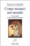eBook - Come monaci nel mondo