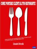 eBook - Come portare Clienti al tuo Ristorante!