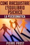 eBook - Come Riacquistare L'equilibrio Psichico