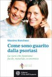 eBook - Come sono Guarito dalla Psoriasi