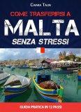eBook - Come Trasferirsi a Malta... Senza Stress