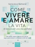 eBook - Come Vivere e Amare la Vita