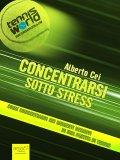 eBook - Concentrarsi Sotto Stress