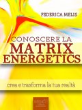 eBook - Conoscere la Matrix Energetics