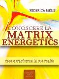 eBook - Conoscere la Matrix Energetics