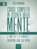 eBook - Corso Completo in Scienza della Mente - Vol. 2: Lezioni 7-13