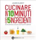 eBook - Cucinare in 10 Minuti con 5 Ingredienti