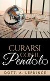 eBook - Curarsi con il Pendolo
