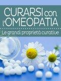 eBook - Curarsi con l'Omeopatia