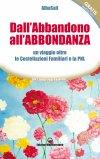 eBook - Dall'Abbandono all'Abbondanza - EPUB