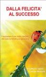 eBook - Dalla Felicità al Successo