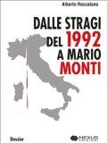 eBook - Dalle stragi del 1992 a Mario Monti