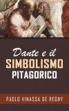 eBook - Dante e il Simbolismo Pitagorico