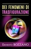 eBook - Dei Fenomeni di Trasfigurazione