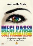 eBook - Dieci Passi sull'Arcobaleno