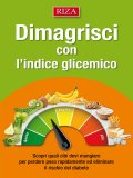 eBook - Dimagrisci con l'Indice Glicemico