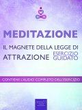eBook - Meditazione - Il Magnete della Legge di Attrazione