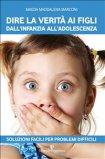 eBook - Dire la Verità ai Figli dall'infanzia all'adolescenza