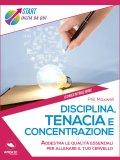 eBook - Disciplina, Tenacia e Concentrazione