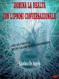 eBook - Domina la Realtà con l'Ipnosi Conversazionale