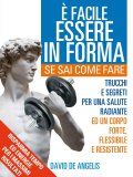 eBook - E' facile Essere in Forma se sai Come Fare - Epub