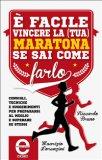eBook - È Facile Vincere la (tua) Maratona se sai Come Farlo