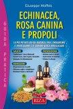 eBook - Echinacea, Rosa Canina e Propoli