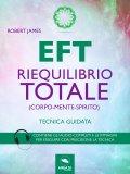 eBook - EFT - Riequilibrio Totale (Corpo-Mente-Spirito)
