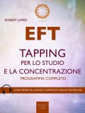 eBook - EFT. Tapping per lo Studio e la Concentrazione.