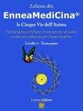 eBook - EnneaMediCina - Le Cinque Vie dell'Anima - Livello I, Terza Parte