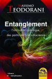EBOOK - ENTANGLEMENT L'intrication quantique, des particules à la conscience di Massimo Teodorani