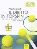 Ebook - Essential Tennis 1 - Il Diritto in Topspin