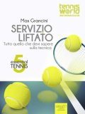 Ebook - Essential Tennis 5 - Servizio Liftato