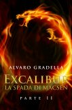 eBook – Excalibur – La Spada di Macsen - Parte Seconda
