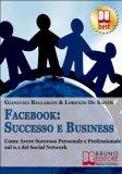 eBook - Facebook: Successo e Business