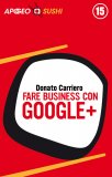 eBook - Fare Business con Google+ - EPUB
