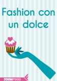 eBook - Fashion con un Dolce - EPUB