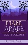 eBook - Fiabe Arabe - Maghi e Giganti